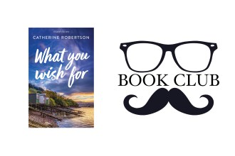 WHAT YOU WISH FOR By Catherine Robertson