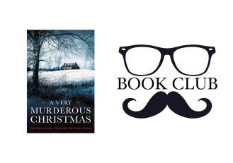A VERY MURDEROUS CHRISTMAS Edited by Cecily Gayford