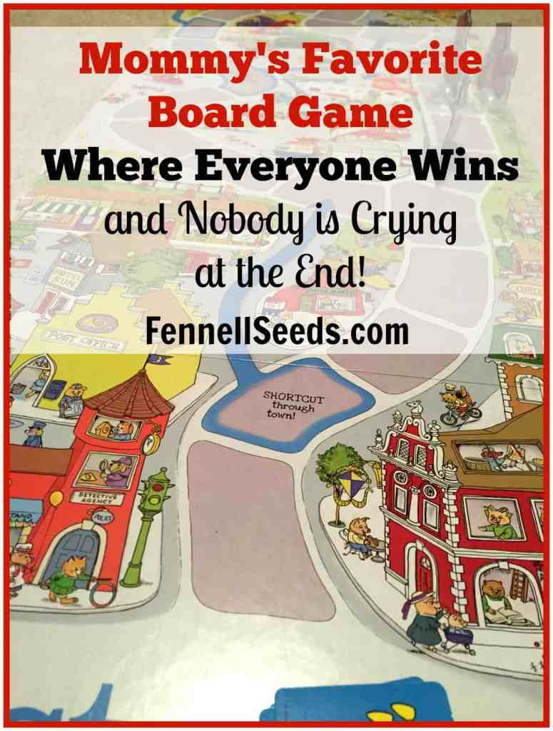 Mommy's Favorite Board Game Where Everyone Wins and Nobody is Crying at the End
