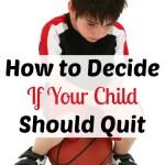 How to Decide if Your Child Should Quit an Activity