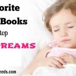 Favorite Kid's Books To Stop Bad Dreams