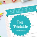 What To Ask During a Parent Teacher Conference Including Printable List of Questions