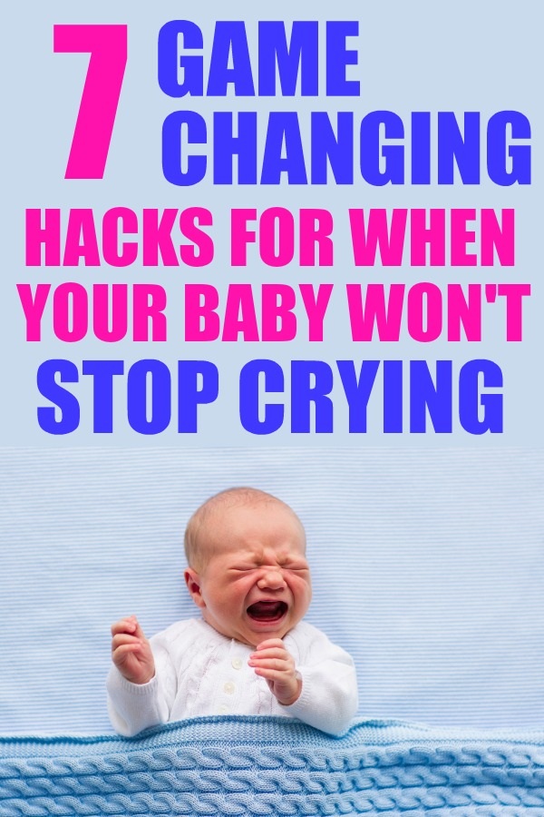 7 genius baby calming techniques that every mom should know for when your baby won't stop crying.