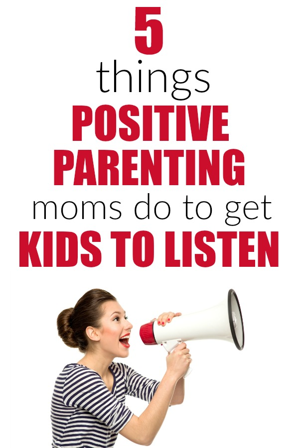 5 positive parenting tips for how to get kids to listen without yelling. Discipline | gentle parenting | no yelling | listening