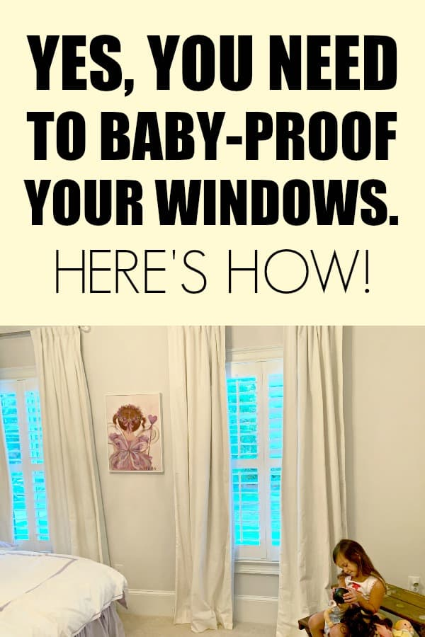 How to baby proof your windows. #AD Cordless window coverings are necessary to keep your home kid friendly. #CordlessforKids #IC