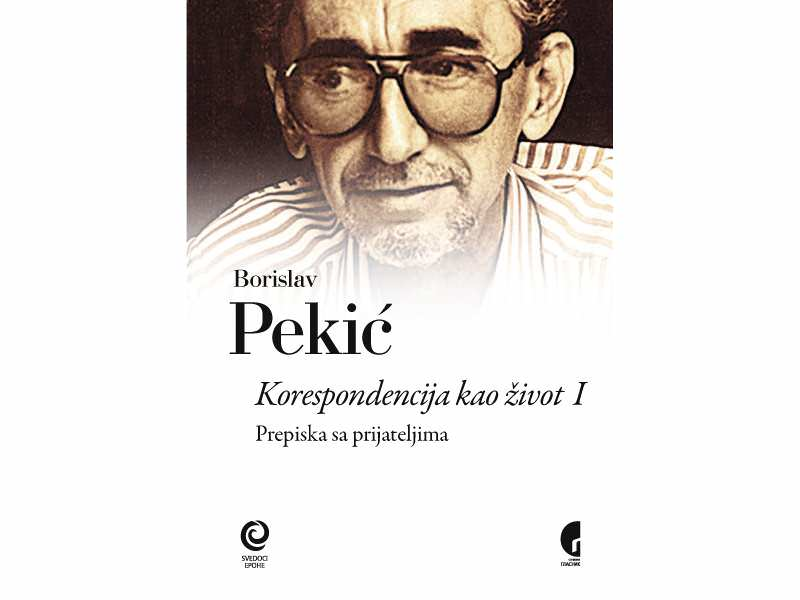 Korespondencija-kao-zivot-I-Borislav-Pekic