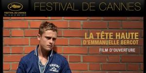 Festival-de-Cannes-La-Tete-haute-projete-en-ouverture