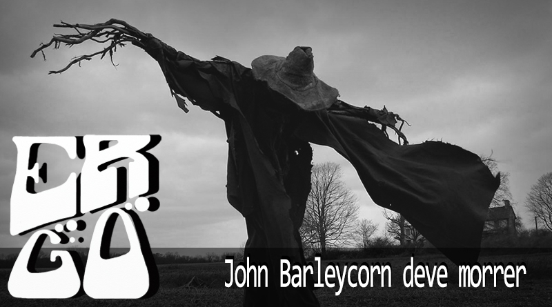 Ergo 03 - Ergo #003 – John Barleycorn deve morrer