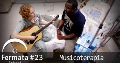 Capa Musicoterapia - Fermata Podcast #23 – Musicoterapia