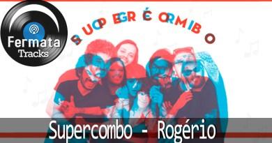 Vitrine1 - Fermata Tracks #01- Supercombo - Rogério