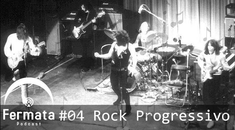 fermata 04 rock progressivo1 mp3 image 1 - Fermata Podcast #04 – Rock Progressivo