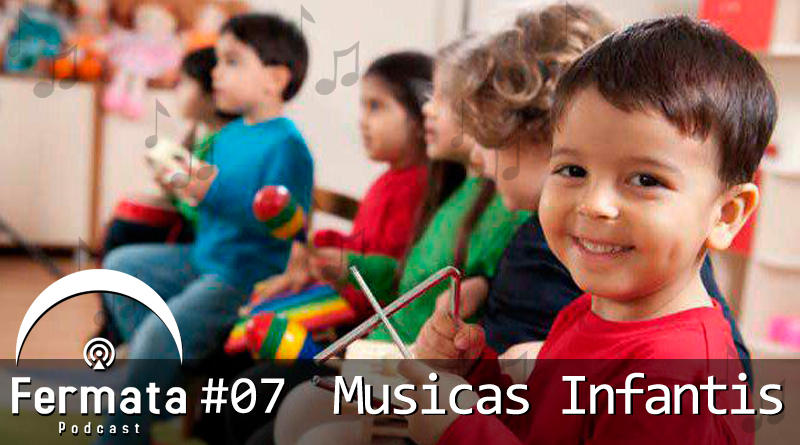 fermata 08 musicas infantis1 mp3 image - Fermata Podcast #08 – Músicas Infantis