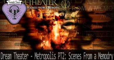 Vitrine1 7 - Fermata Tracks #33 - Dream Theater - Metropolis PT2: Scenes From a Memory