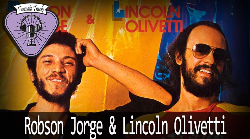 Vitrine1 - Fermata Tracks #50 - Robson Jorge & Lincoln Olivetti