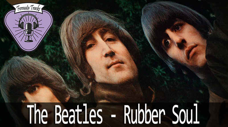 Vitrine1 9 - Fermata Tracks #62 - Beatles - Rubber Soul