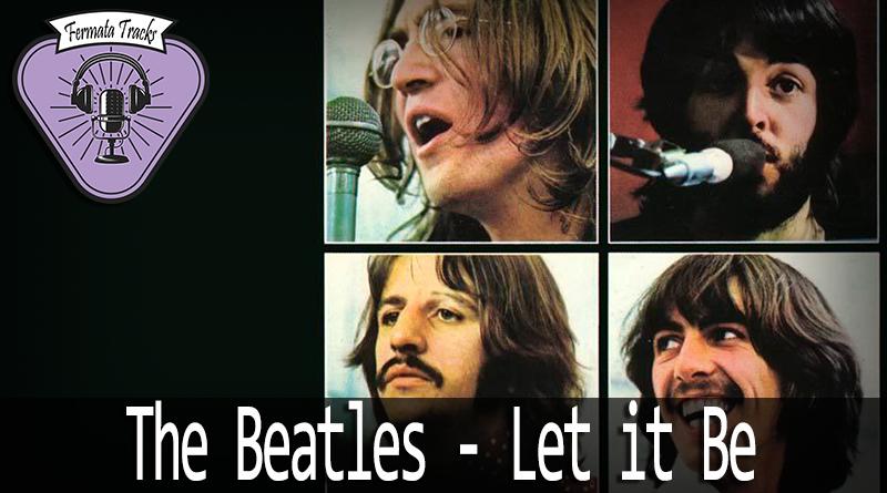 fermata tracks 68 beatles let it be mp3 image - Fermata Tracks #68 – The Beatles – Let It Be