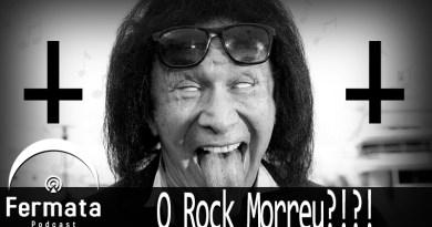 Vitrine Rock moreu - Fermata Podcast #68 - O Rock Morreu?!?!