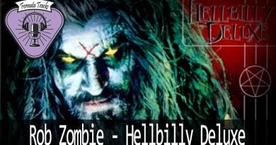 Vitrine RobZombie Hellbilly Deluxe - Fermata Tracks #91 - Rob Zombie - Hellbilly Deluxe