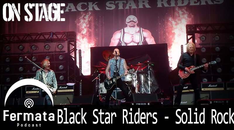 Vitrine Onstage BlackStarRiders - Fermata On Stage #08 - Black Star Riders - Solid Rock