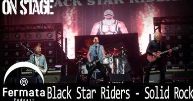 Vitrine Onstage BlackStarRiders - Fermata On Stage #08 - Black Star Riders - Solid Rock