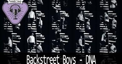 Vitrine BSB DNA - Fermata Tracks #103 - Backstreet Boys - DNA (com Fabiana Murray)