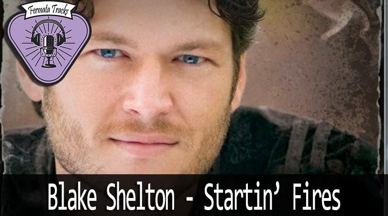 Vitrine Blake Shelton - Fermata Tracks #104 - Blake Shelton - Startin' Fires