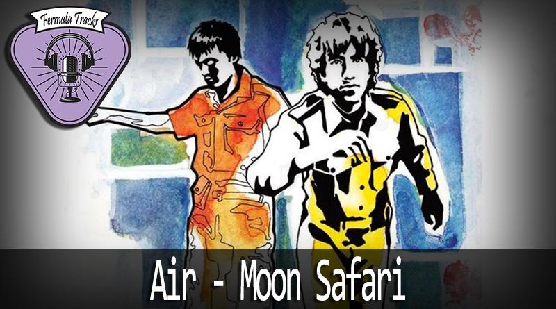 Vitrine Moon Safari - Fermata Tracks #102 - Air - Moon Safari