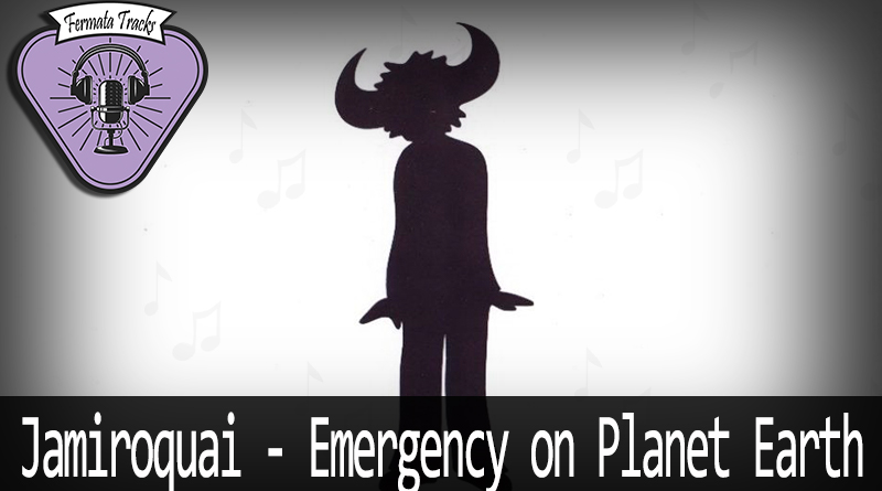 Vitrine Jamirao - Fermata Tracks #113 - Jamiroquai - Emergency on Planet Earth