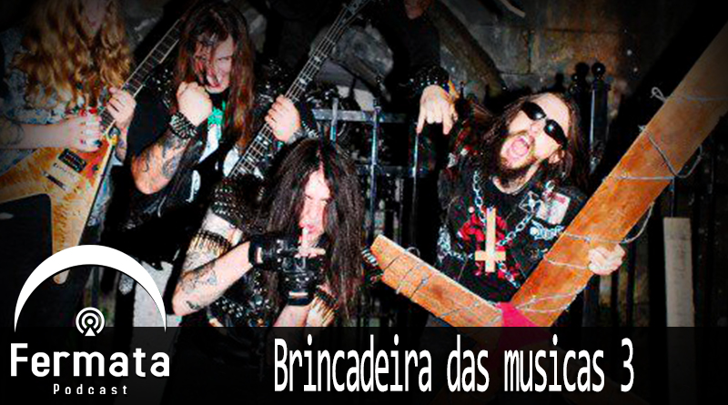 fermata 83 brincadeira das musicas 3 mp3 image - Fermata Podcast #83 - Brincadeira das Músicas 3