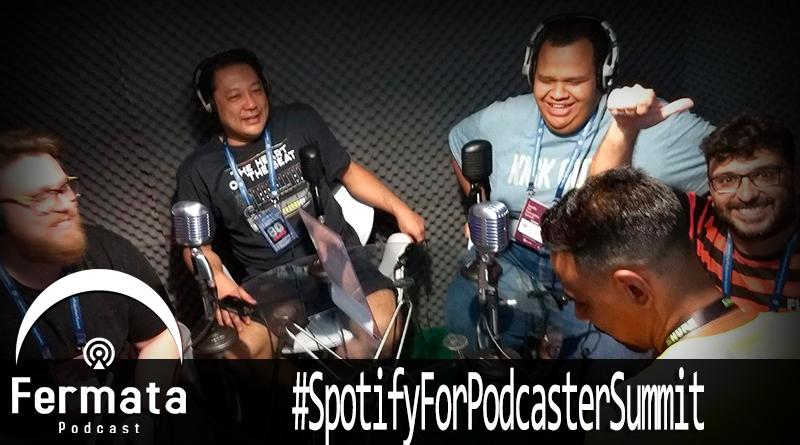 Vitrine spotifyforpodcastersummit - Fermata Especial - #SpotifyForPodcastersSummit