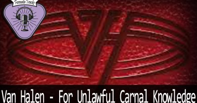 Vitrine VH FUCK - Fermata Tracks #126 - Van Halen - For Unlawful Carnal Knowledge(F.U.C.K.) (com Tiago Rosas)