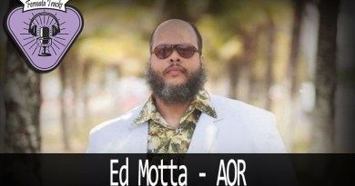 Vitrine1 - Fermata Tracks #141 - Ed Motta - AOR
