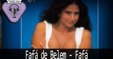 Vitrine Fafa - Fermata Tracks #142 - Fafá de Belém - Fafá