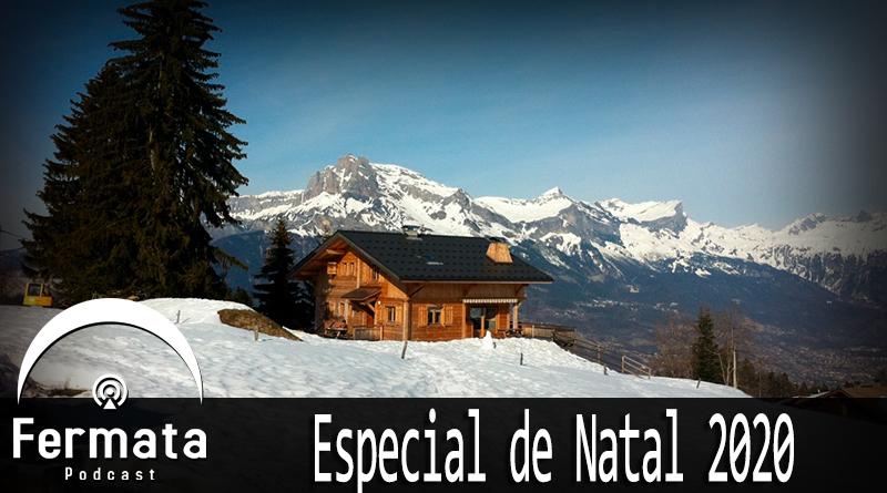 fermata 108 especial natal 2020 - Fermata Podcast #108 - Especial de Natal 2020