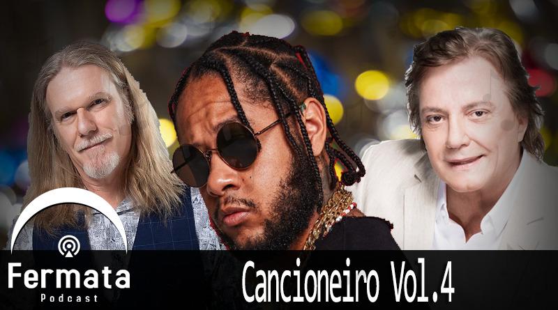 Fermata cancioneiro 4 - Fermata Podcast #110 - Cancioneiro Vol. 4