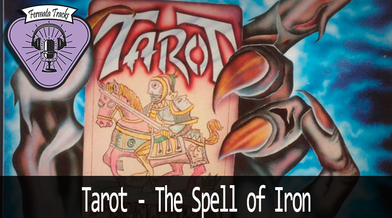 fermata tracks 173 tarot the spell of iron - Fermata Tracks #173 - Tarot - The Spell of Iron