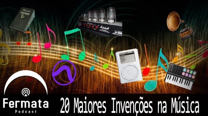 Fermata podcast 113 20 maiores invencoes da musica - Fermata Podcast #113 - 20 Maiores Invenções na Música (segundo Rick Beato)