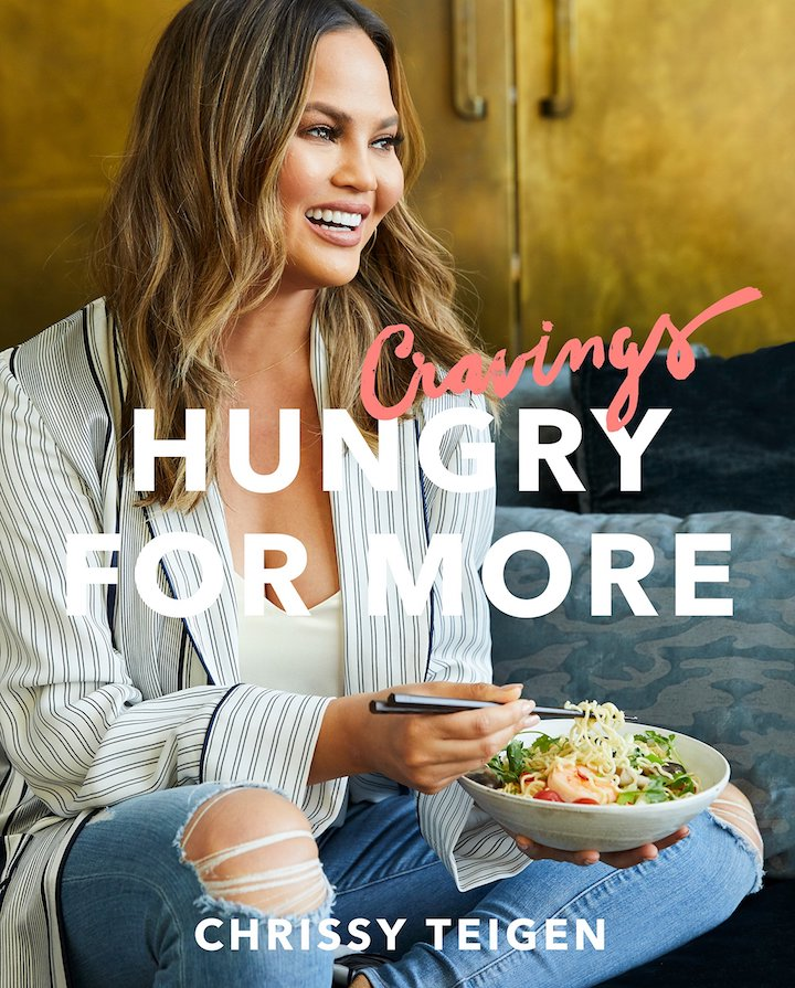 Chrissy Teigen & Adeena Sussman's Cravings: Hungry for more