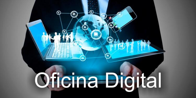 ¿Qué es la Oficina Digital?