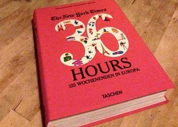 Tolles Buch für mehr Inspiration: Kolumnisten stellen ihre 36 Stunden in europäischen Städten vor
