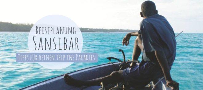 Sansibar Rundreise - Tipps zur Planung