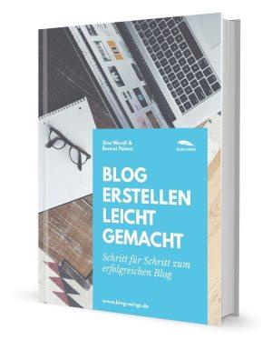 Blog erstellen leicht gemacht - E-Book von Blog Wings