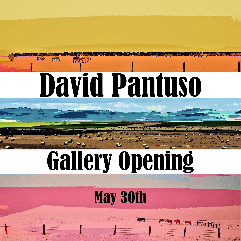 Gallery Opening Featuring David Pantuso