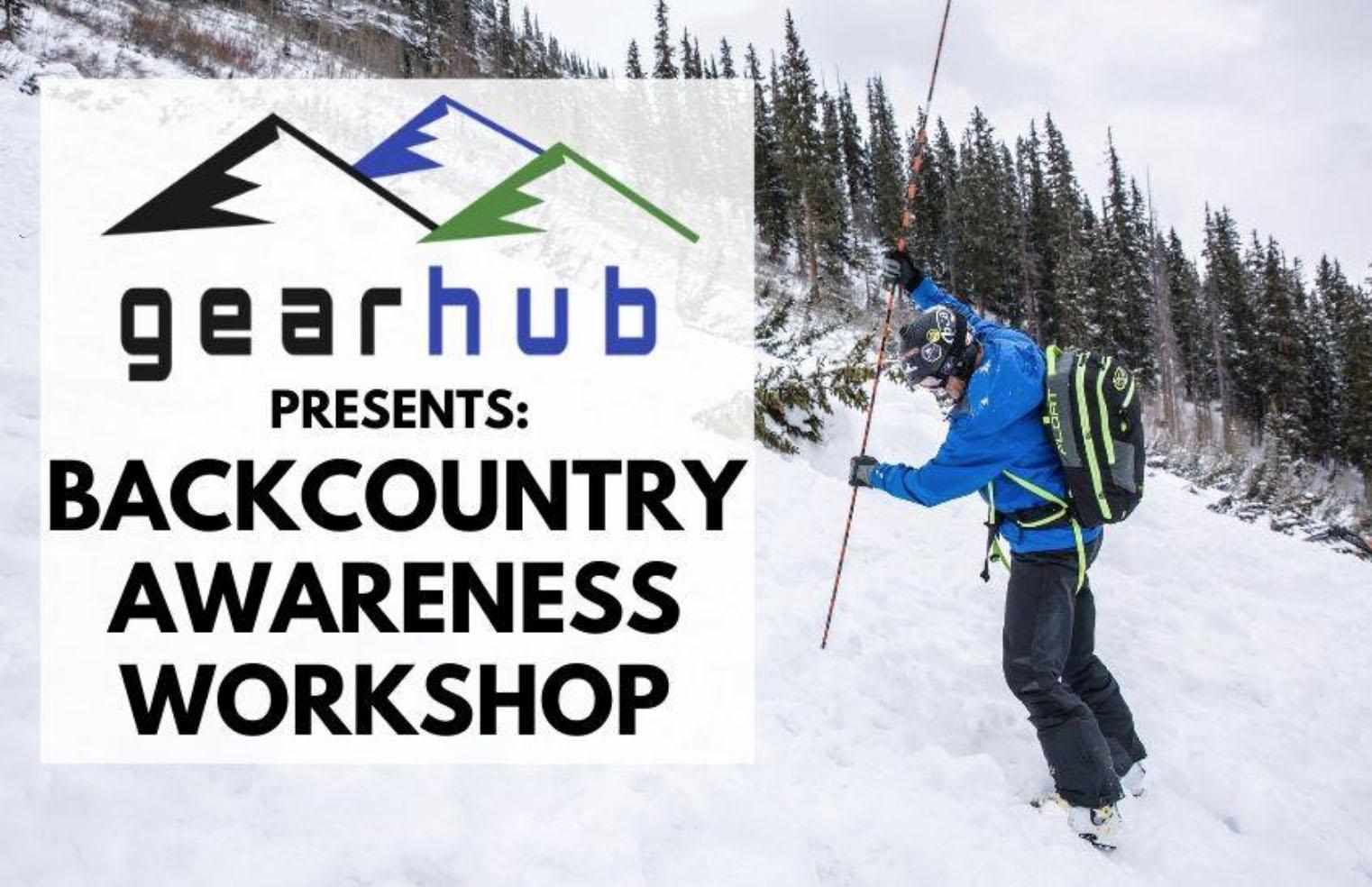 GearHub Backcountry Awareness