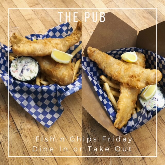 Friday Fish & Chips at the Pub