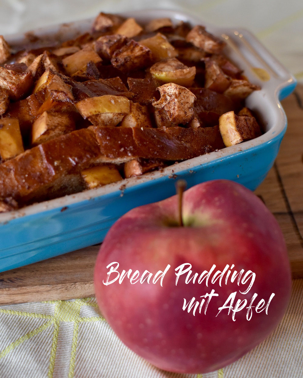 Bratapfel Bread Pudding