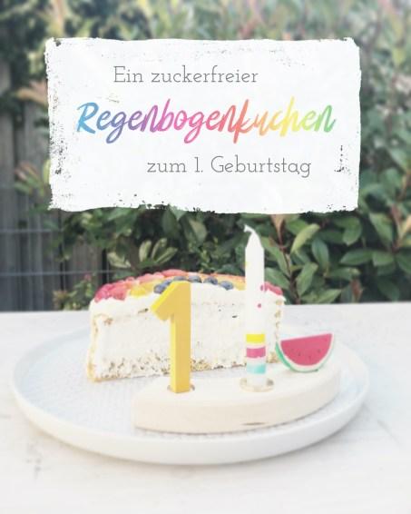 Kuchen Regenbogen zum ersten Geburtstag