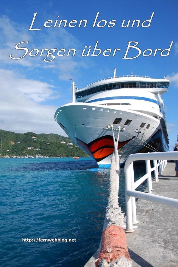 Urlaub Sprüche Kreuzfahrt Leinen los und Sorgen über Bord