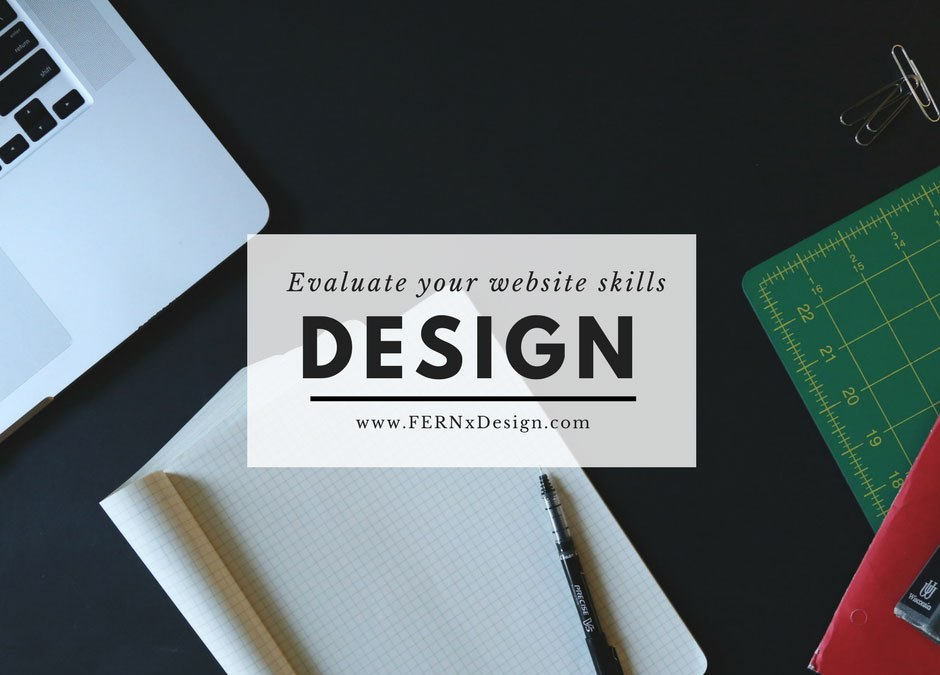 How to easily evaluate your design skills before creating a website