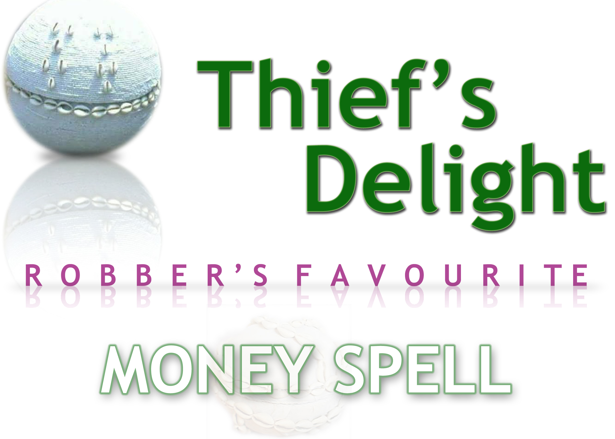 Read more about the article Thief's Delight: Money Spell.